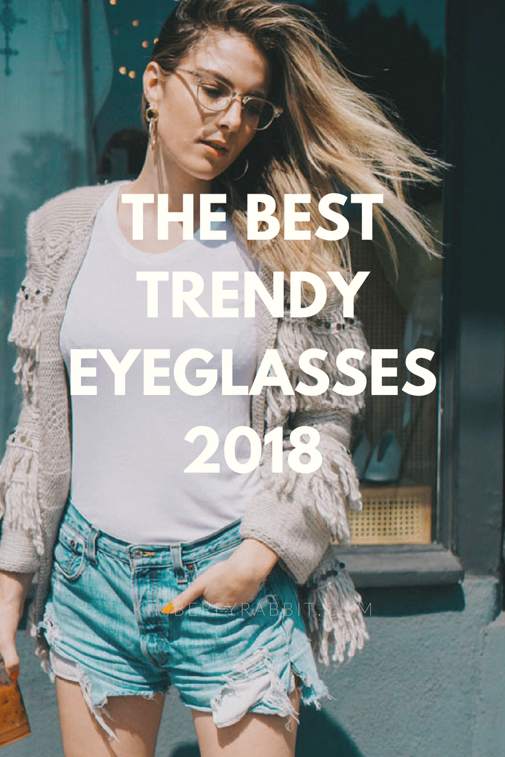 the-best-trendy-eyeglasses-2018.jpg