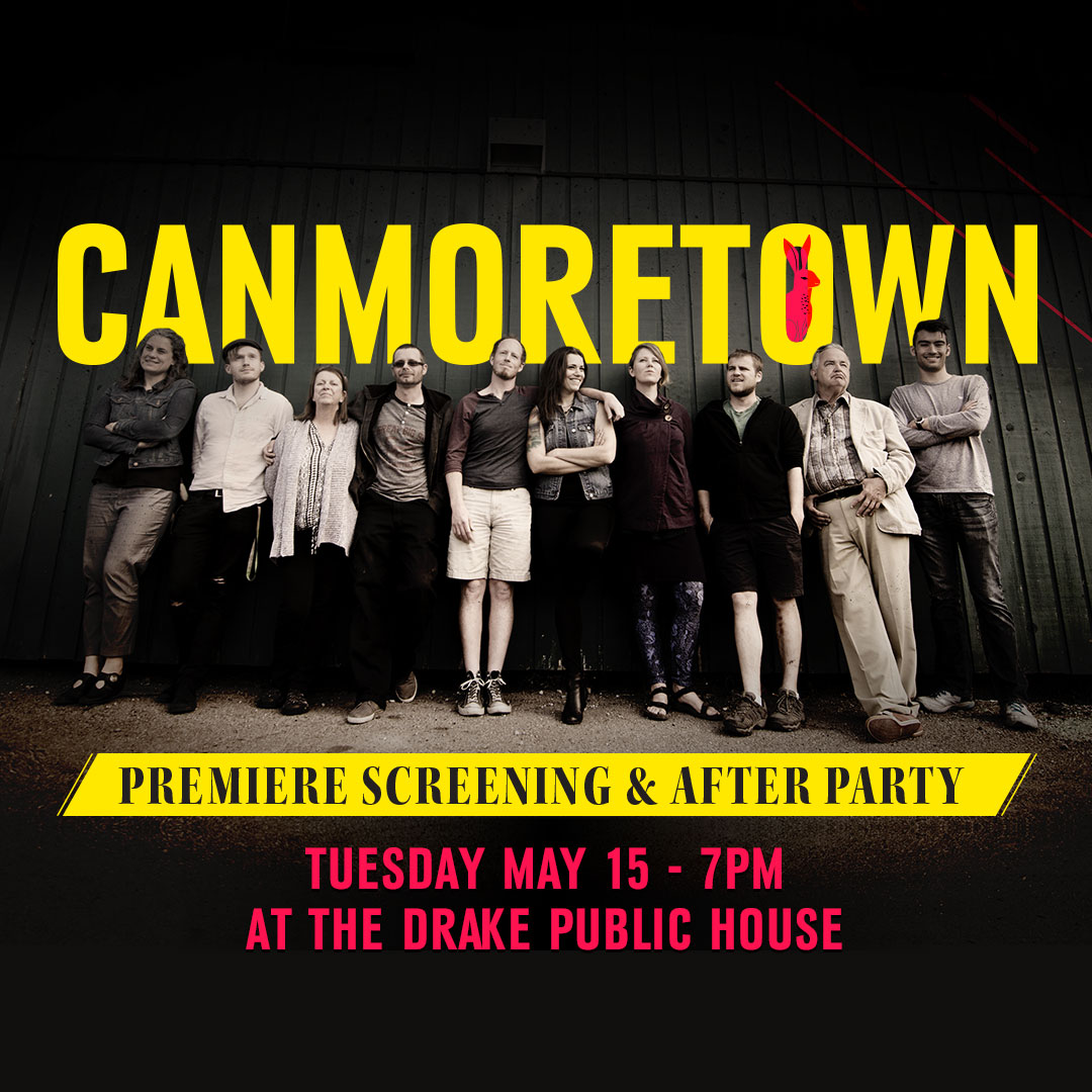 Canmoretown Premiere Screening & After Party