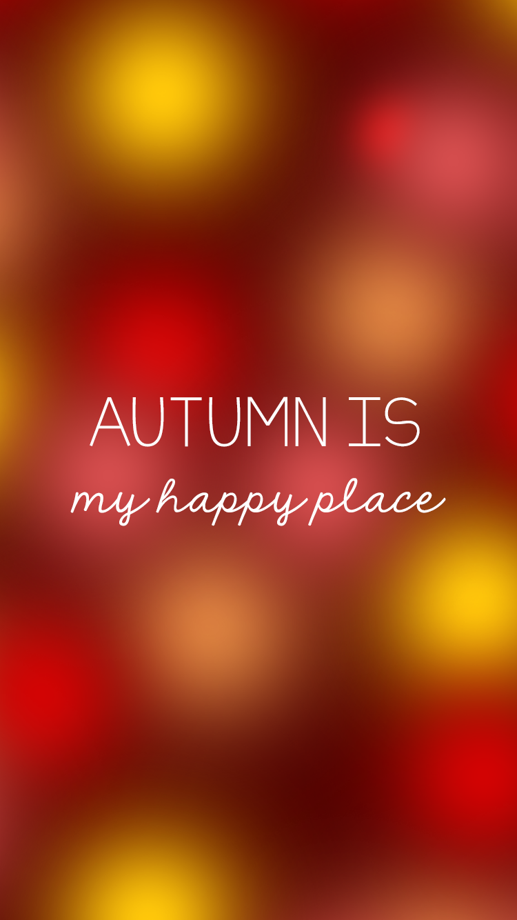 Autumn is my happy place iPhone Background