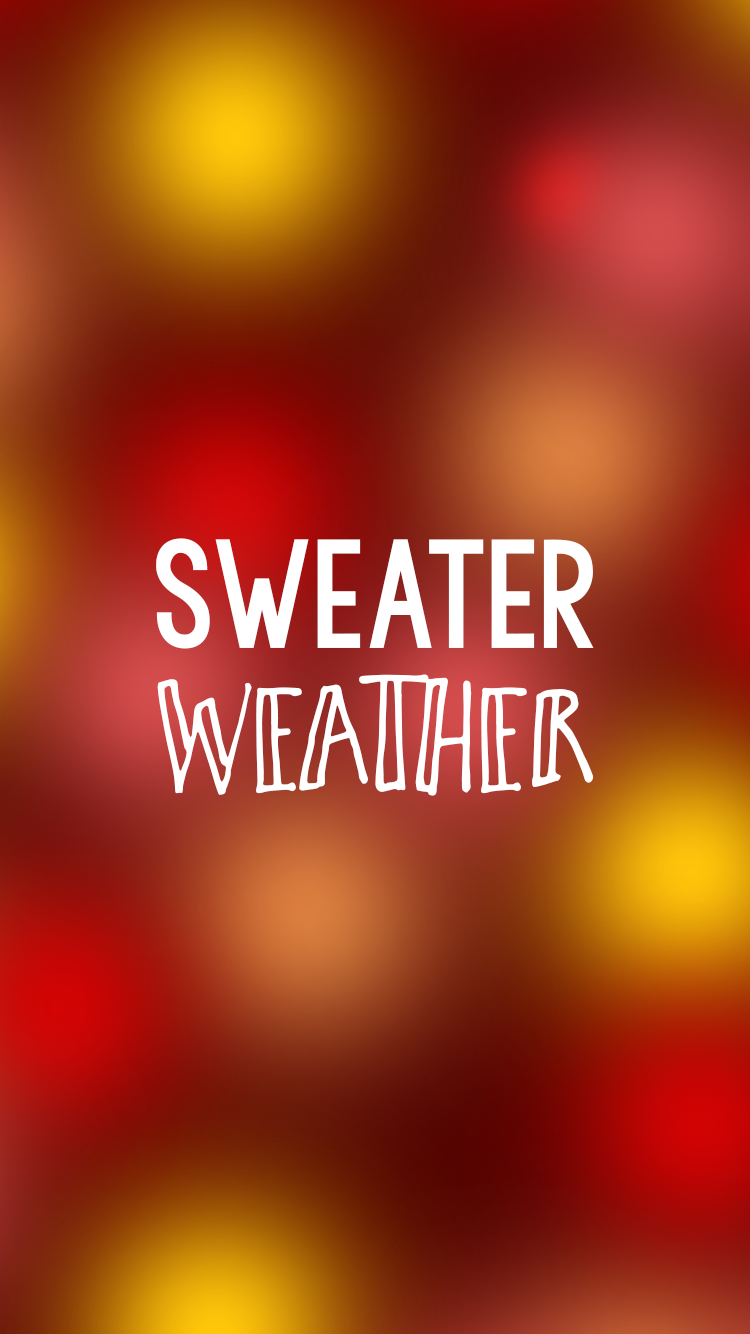 Sweater Weather iPhone Background