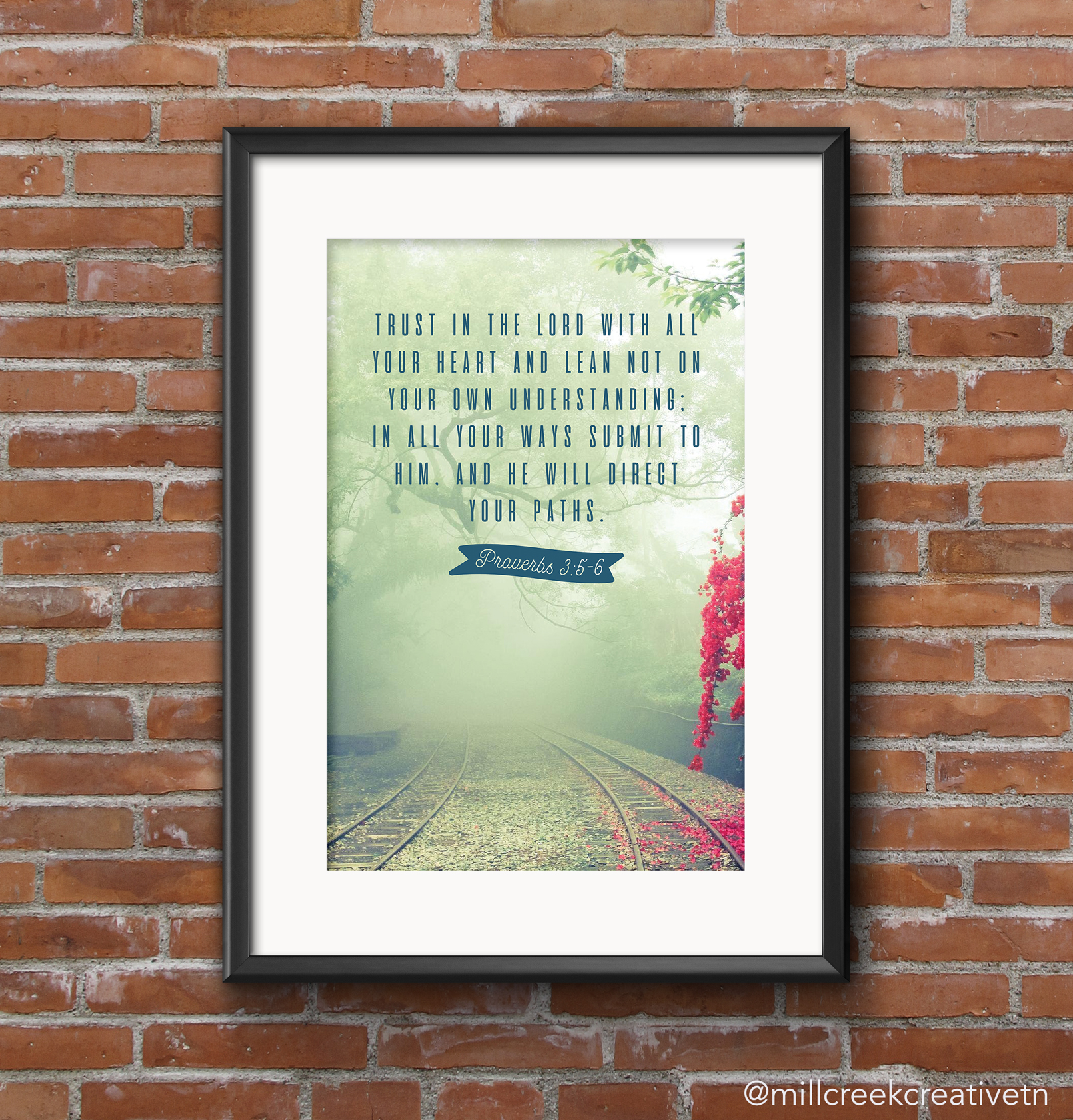Proverbs 3:5-6 Poster | Mill Creek Creative