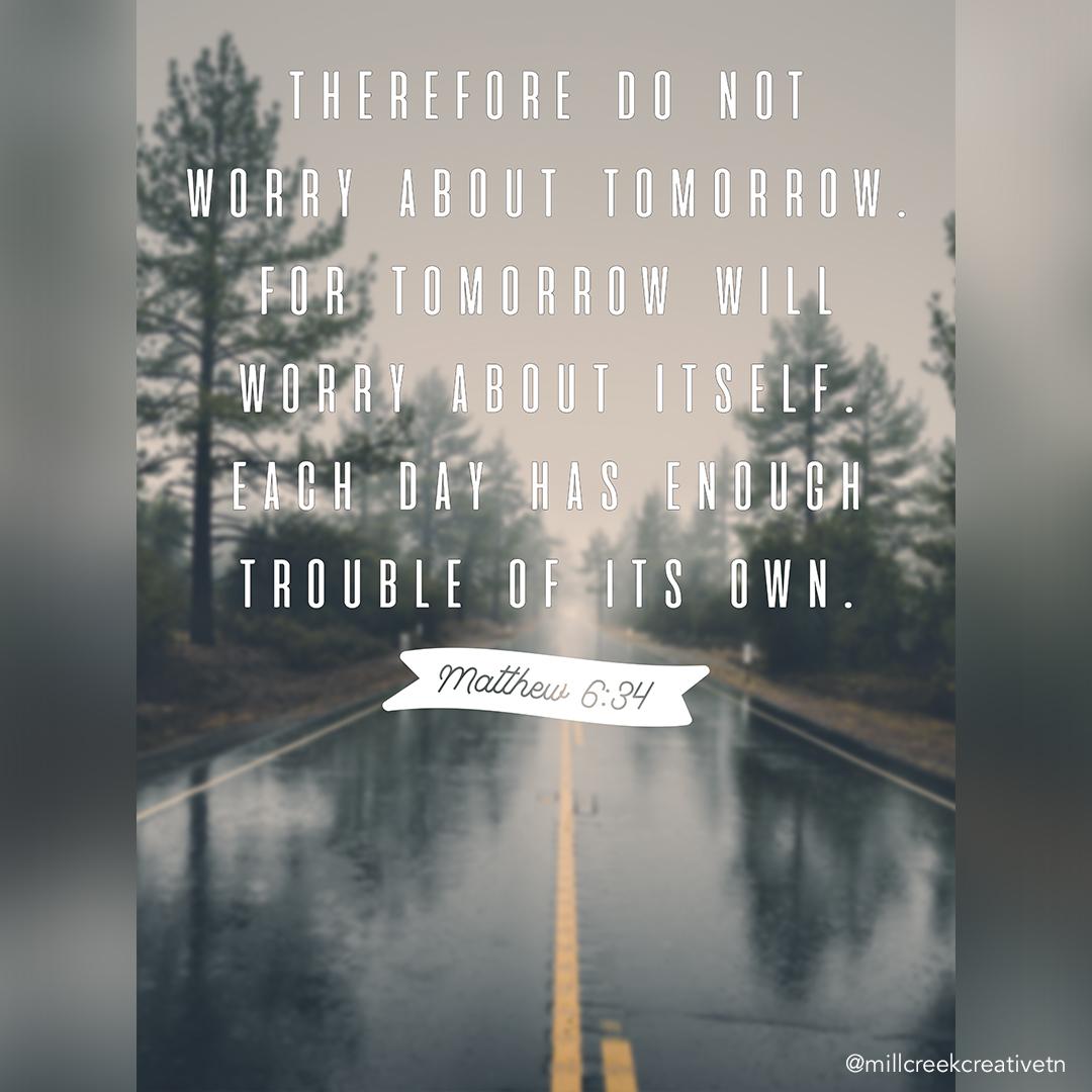Matthew 6:34 Poster | Mill Creek Creative
