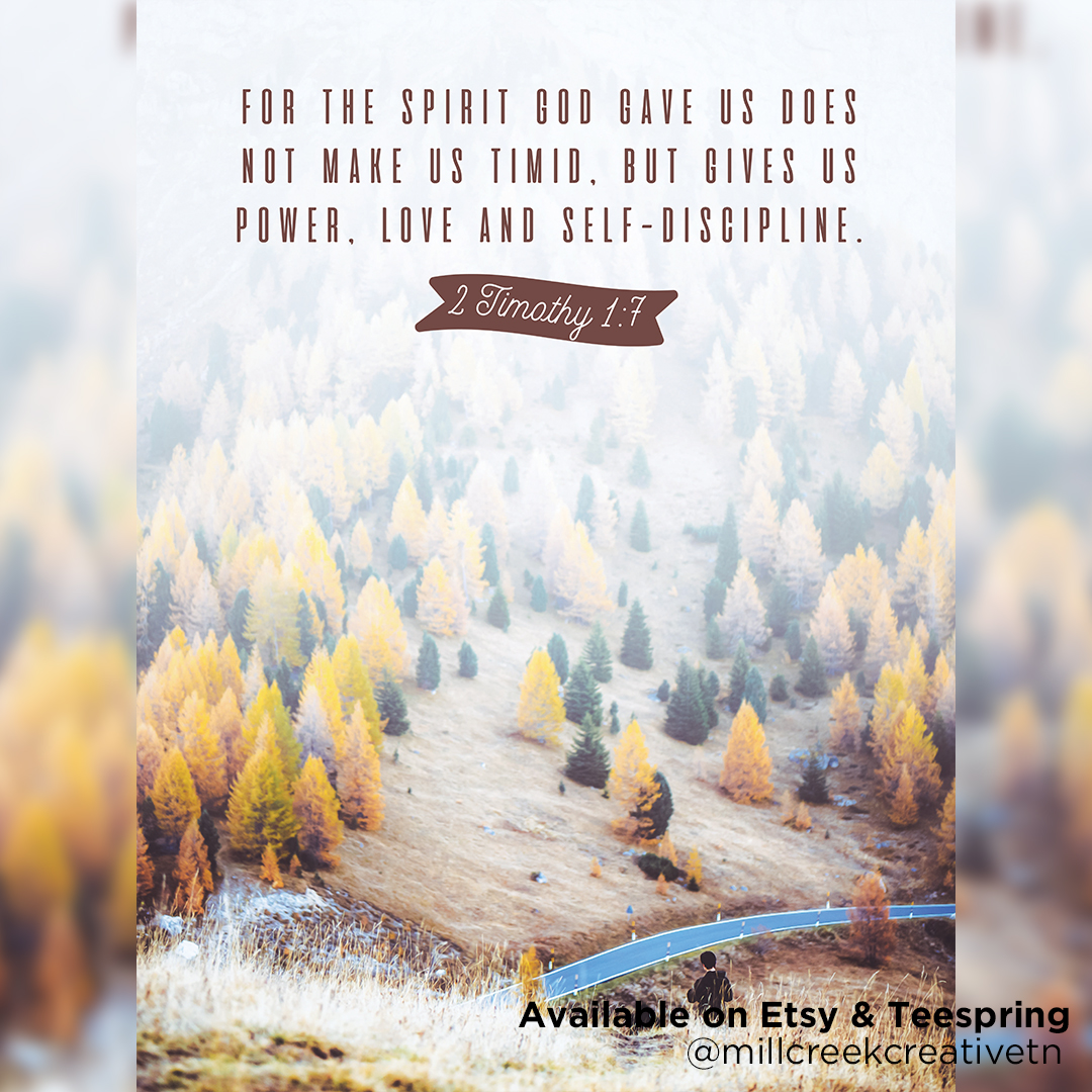 2 Timothy 1:7 Poster | Mill Creek Creative