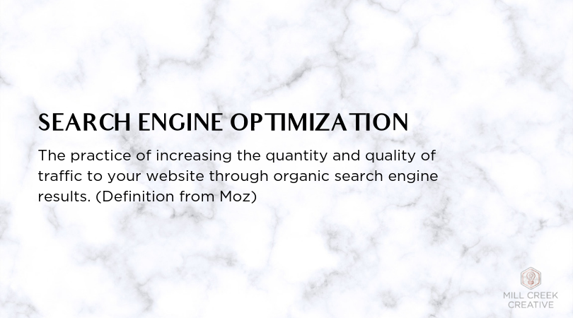 Search Engine Optimization Definition | Mill Creek Creative