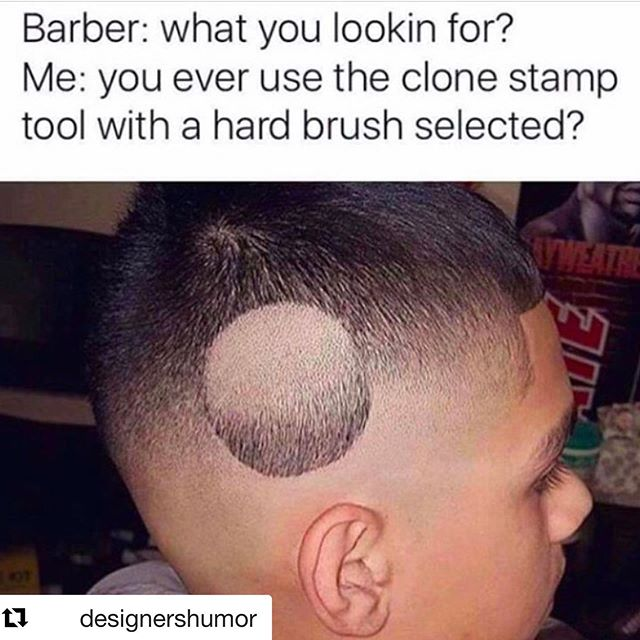 Graphic Design humor 😂 #graphicdesign  #Repost @designershumor with @get_repost ・・・ Barber: Say no more fam.