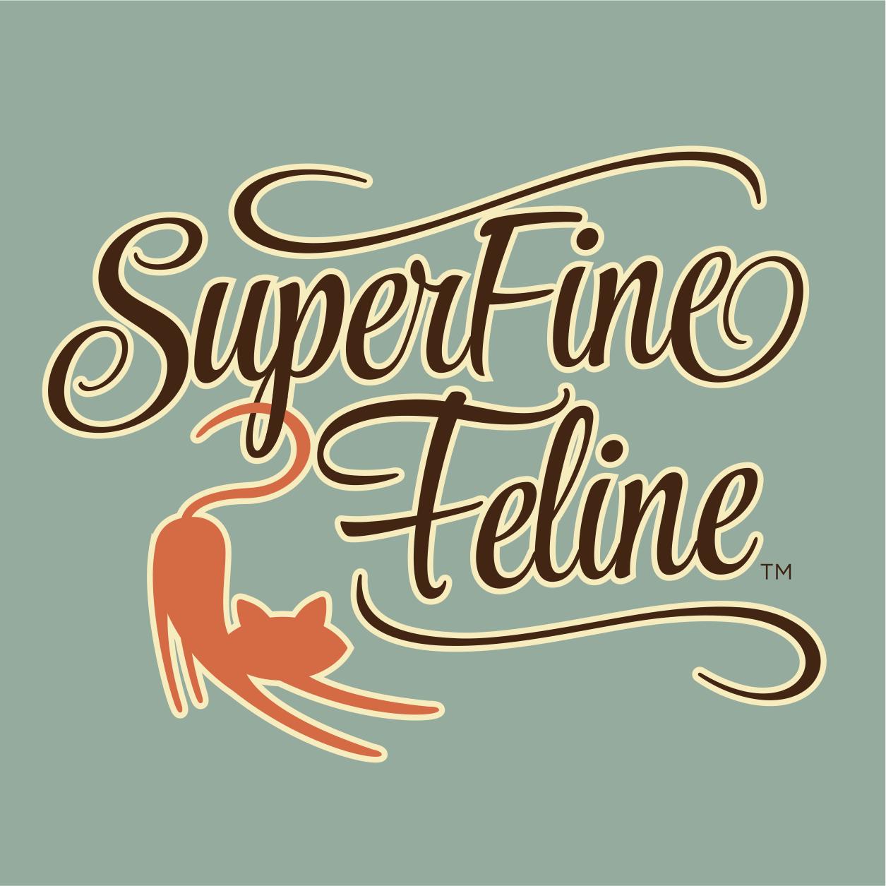 SuperFineFeline was a nickname a close friend gave me many years ago.