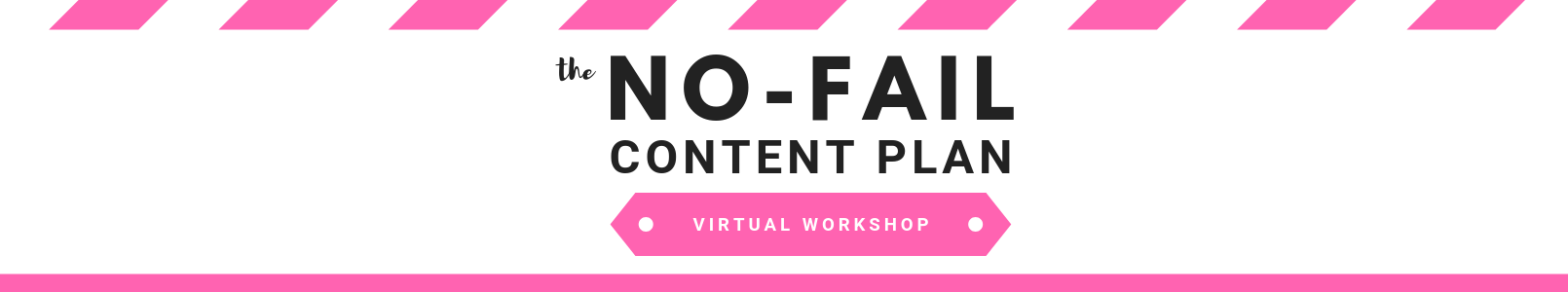 Blog Header No Fail Content Plan Webinar.png