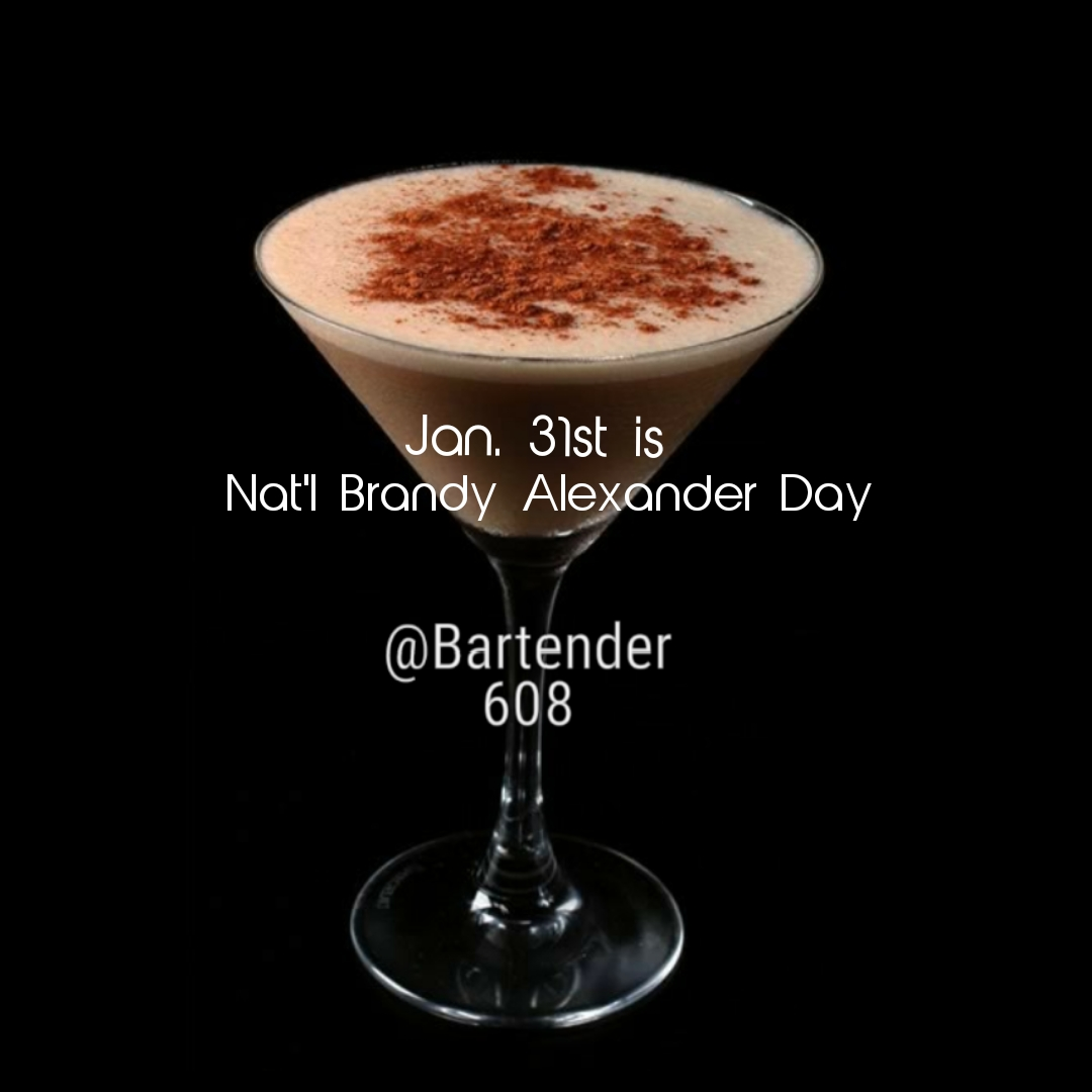January 31st is National Brandy Alexander Day