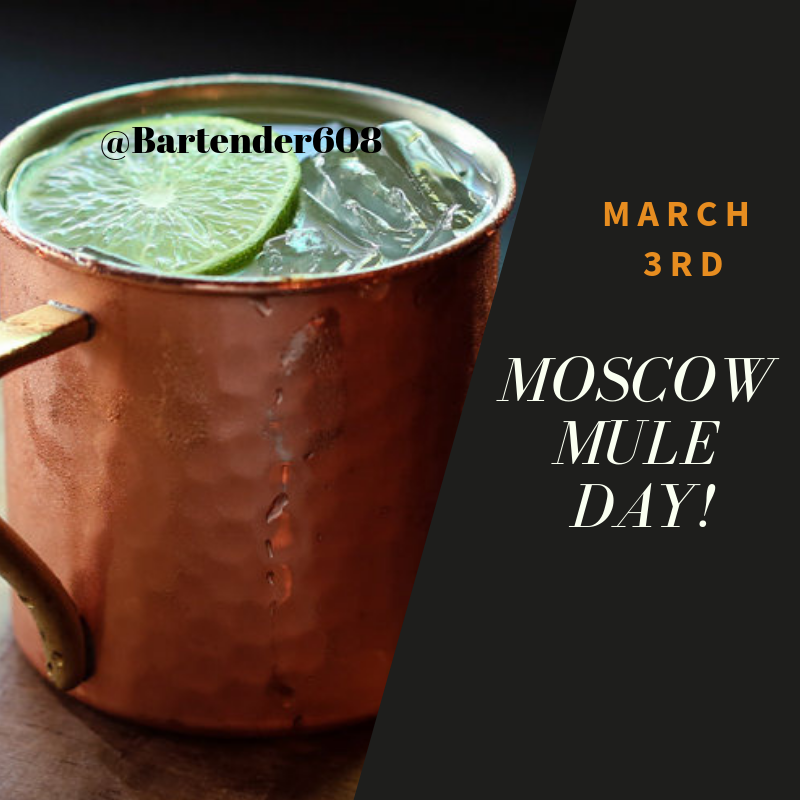 Sunday, March 3rd is Moscow Mule Day!