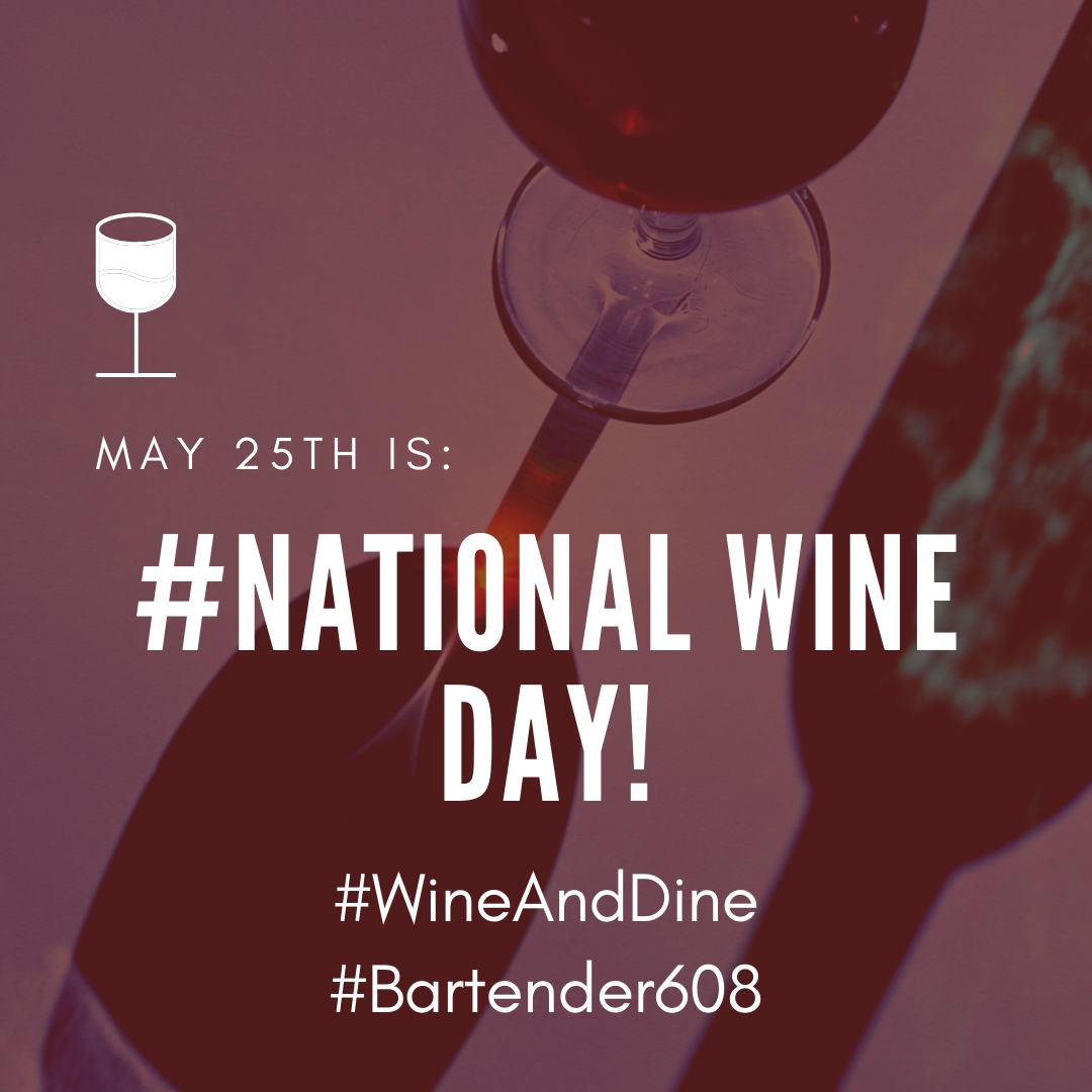 May 25th is #National Wine Day