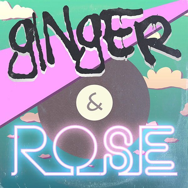 Ginger and Rose