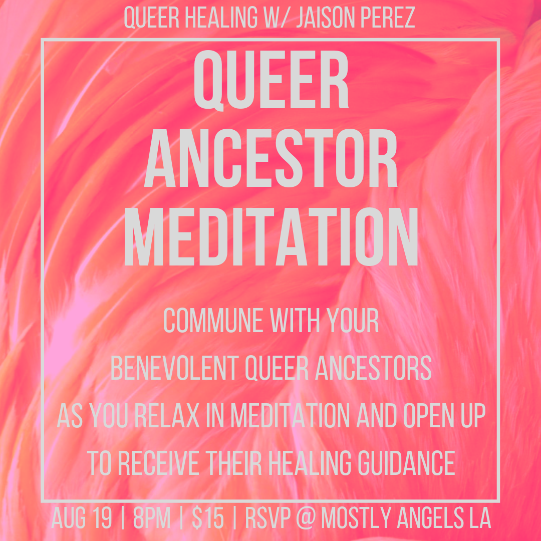 AUG 19 Queer Ancestor Meditation - Jason Perez.png