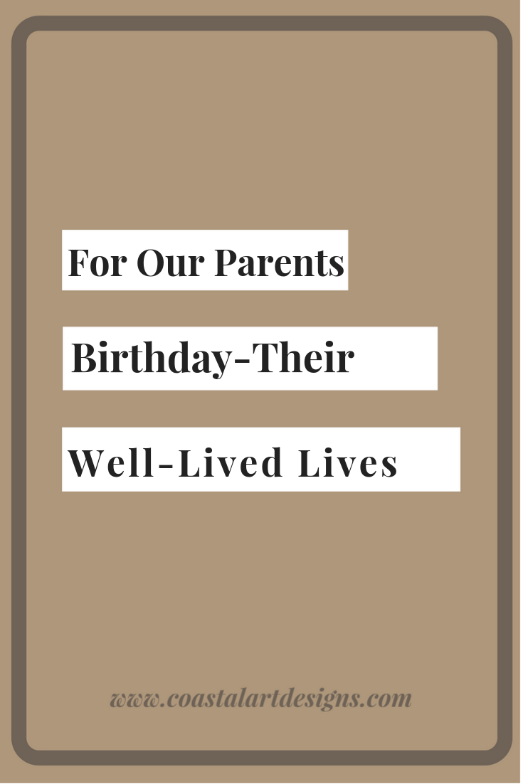 for-our-parents-birthday-well-lived-lives.png