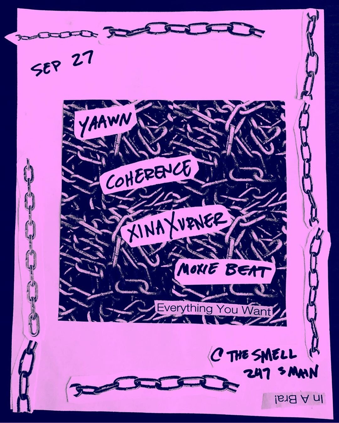 SEPT. 27, 2019  @ THE SMELL  W/  COHERENCE  YAAWN  MOXIE BEAT  *  ALL AGES!