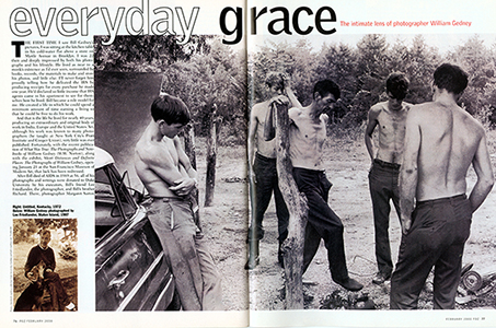 - Read about Everyday Grace, the intimate lens of William Gedney in POZ Magazine, February, 2000