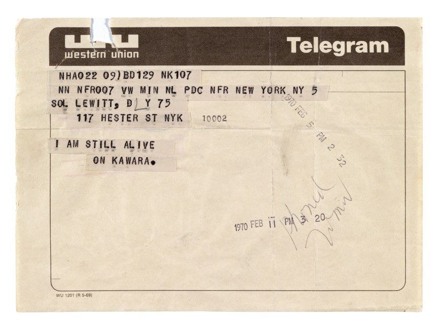 A telegram to Sol LeWitt from On Kawara, dated February 5, 1970, via  Guggenheim .