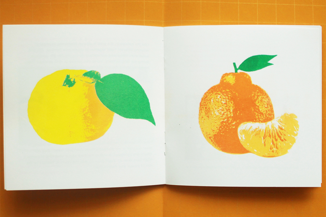 30 / 5 / 2019  I made a new risograph summer  zine  about hallabongs and yuzus, two of my favourite fruits. On sale now!