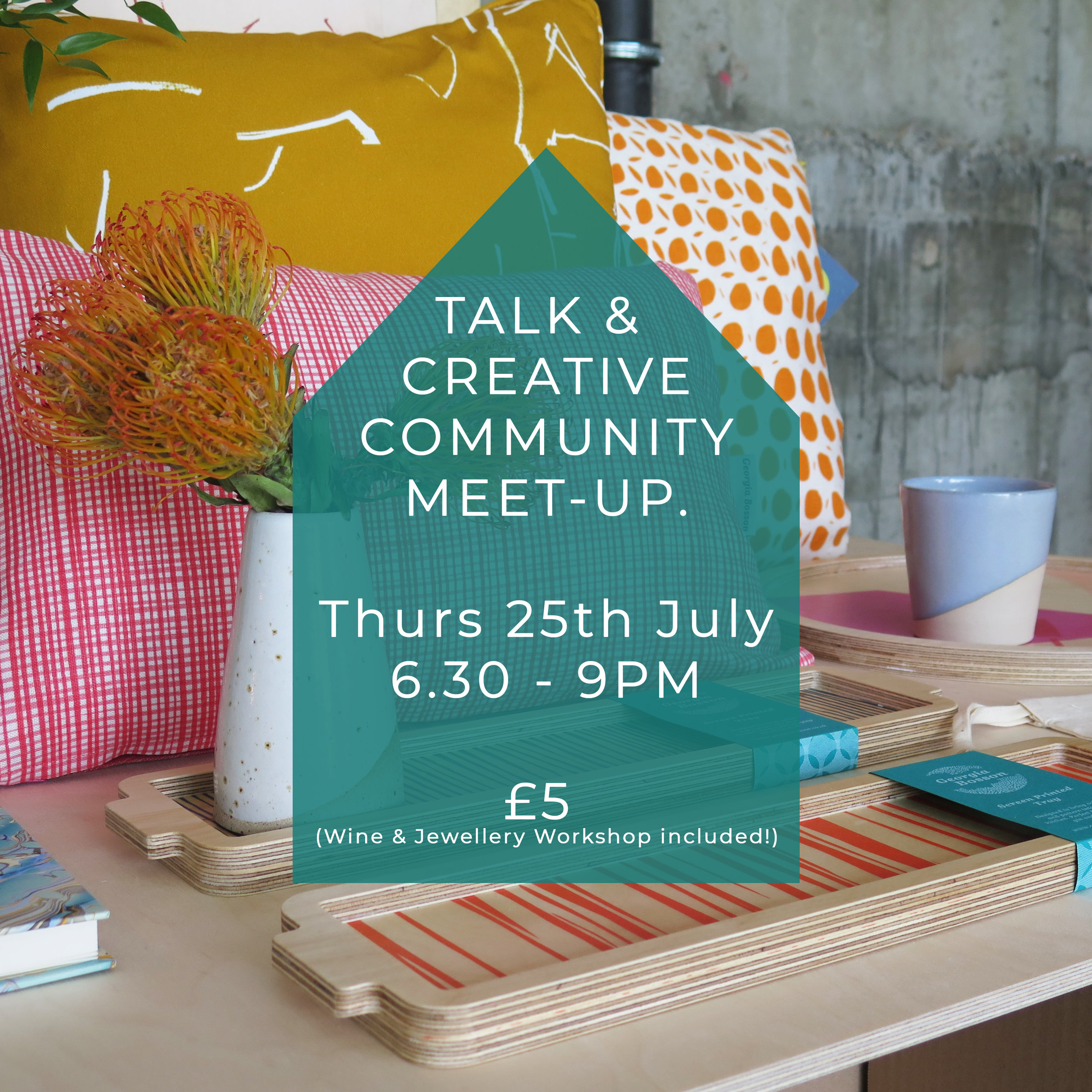 25th July; opening night with a panel discussion and networking event   https://www.eventbrite.co.uk/e/makers-house-colour-stories-panel-discussion-networking-workshops-tickets-64797053732