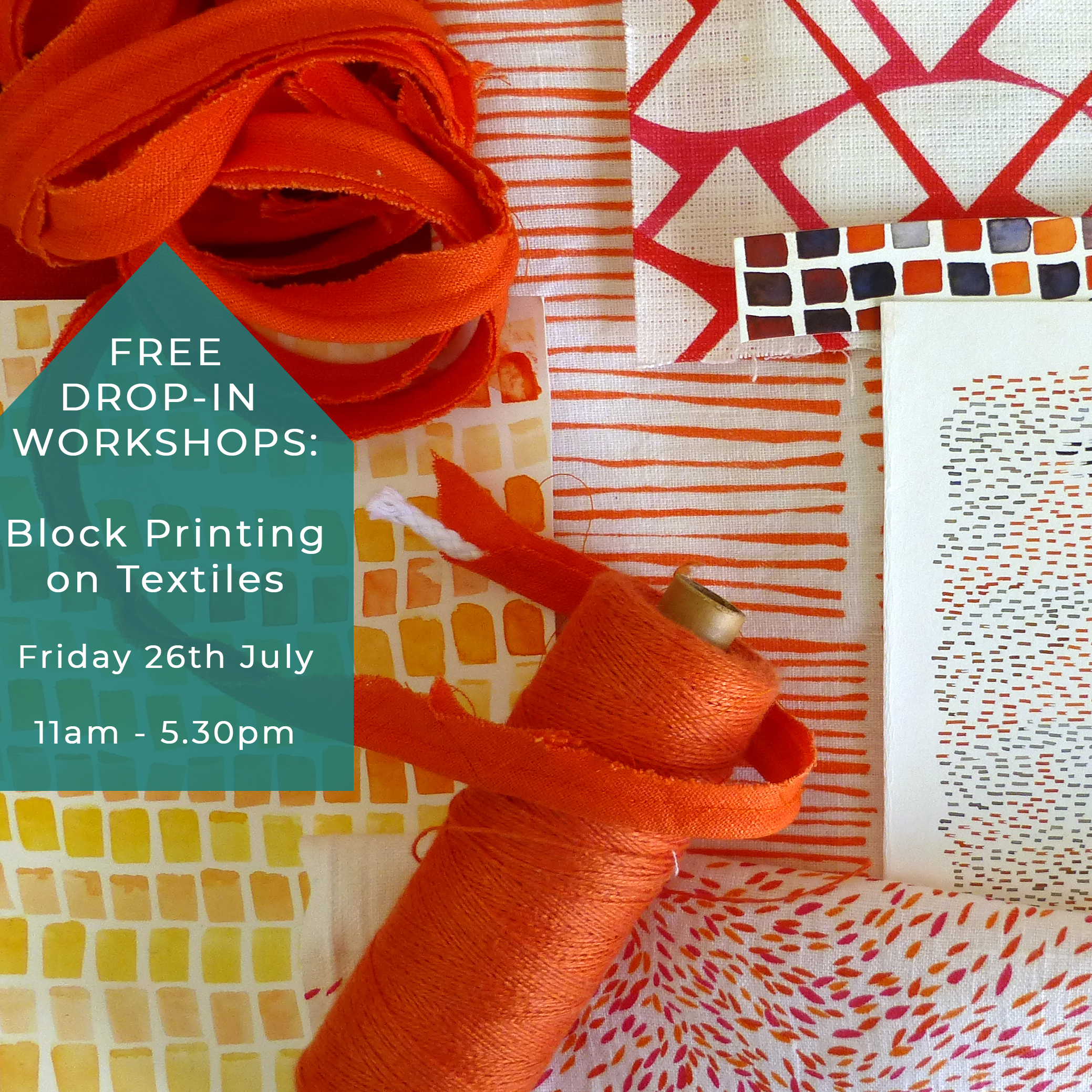 26th July; Free block printing workshop   https://www.eventbrite.co.uk/e/free-block-printing-workshop-and-demonstration-tickets-64983345937