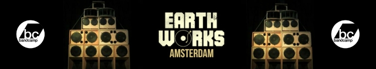 EARTH WORKS BANDCAMP ARTISTS