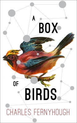 A Box of Birds by Charles Fernyhough