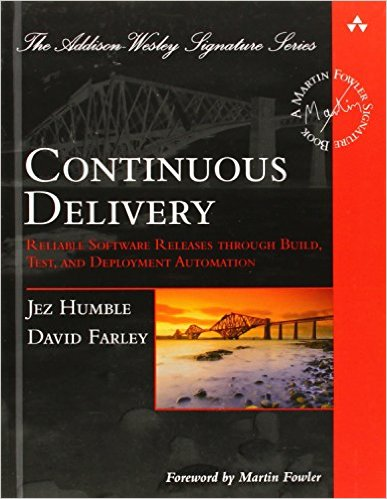 Continuous Deliver by Jez Humble and David Farley