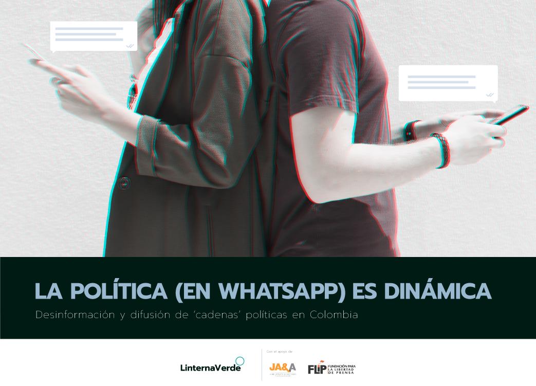 La política (en Whatsapp) es dinámica - Llevamos a cabo una investigación para entender cómo circulan los contenidos políticos en Whatsapp. Parece claro que esta plataforma tiene un rol en la difusión de desinformación política. ¿Pero cómo? ¿Qué papel juegan las campañas? ¿Qué tanto impactaban las 'cadenas' a los usuarios?