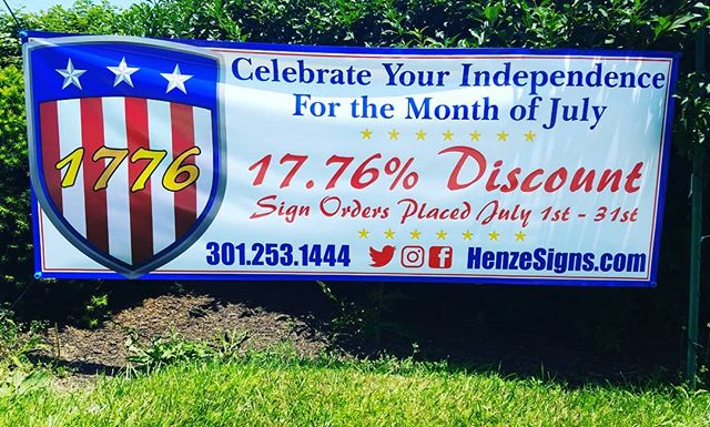We live in the greatest nation in the history of the world. Henze signs wants to celebrate by giving our customers 17.76% off on all orders placed during the month of July. Celebrate Your Independence! #signs #yardsigns #banners #aluminum #trucklettering #usa #america #unitedstates #independence #homeofthefree #damascusmd #marylandsigns