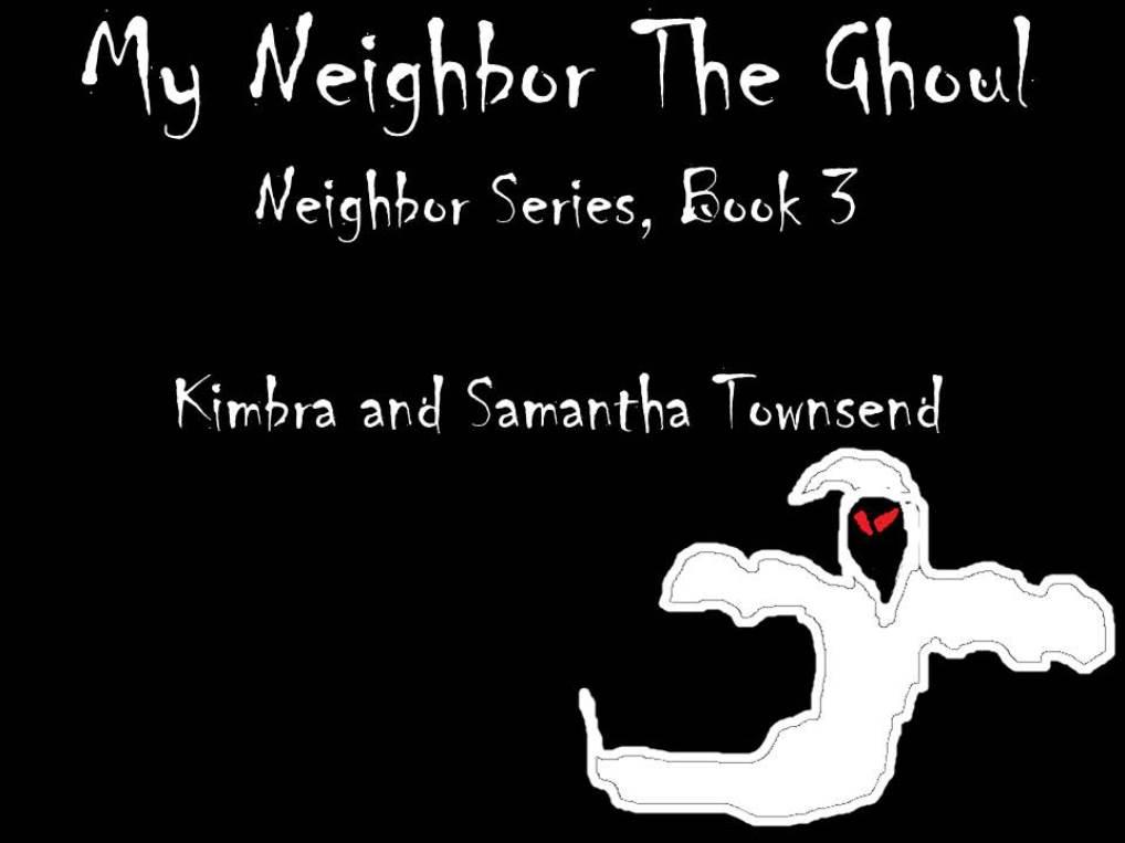 My Neighbor The Ghoul.jpg