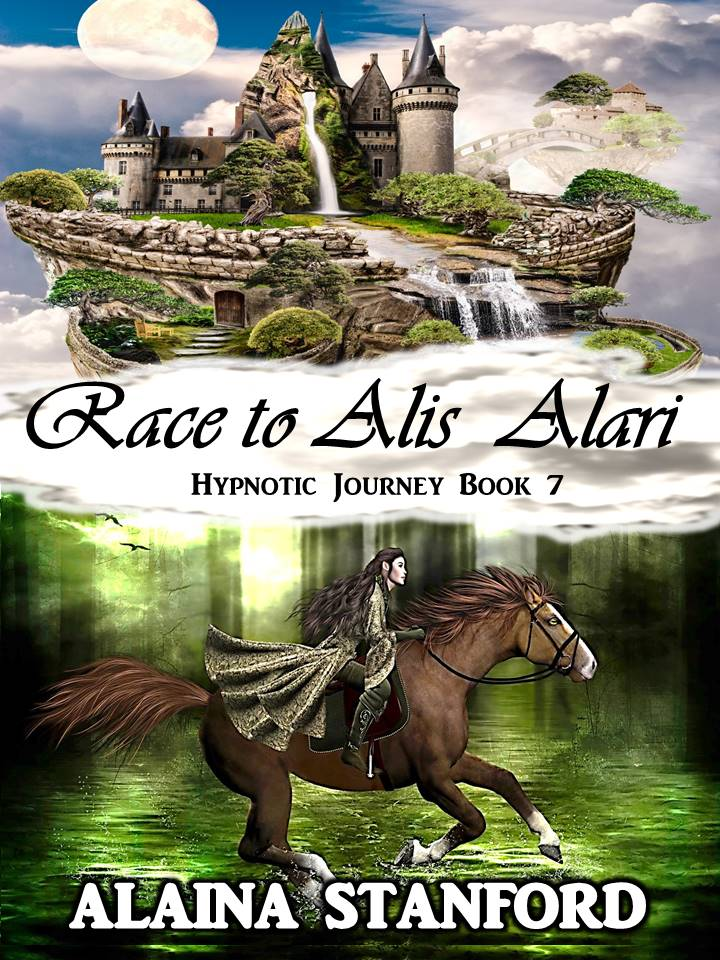 Race to Alis Alaris, Hypnotic Journey Book 7 COMING FALL 2018!