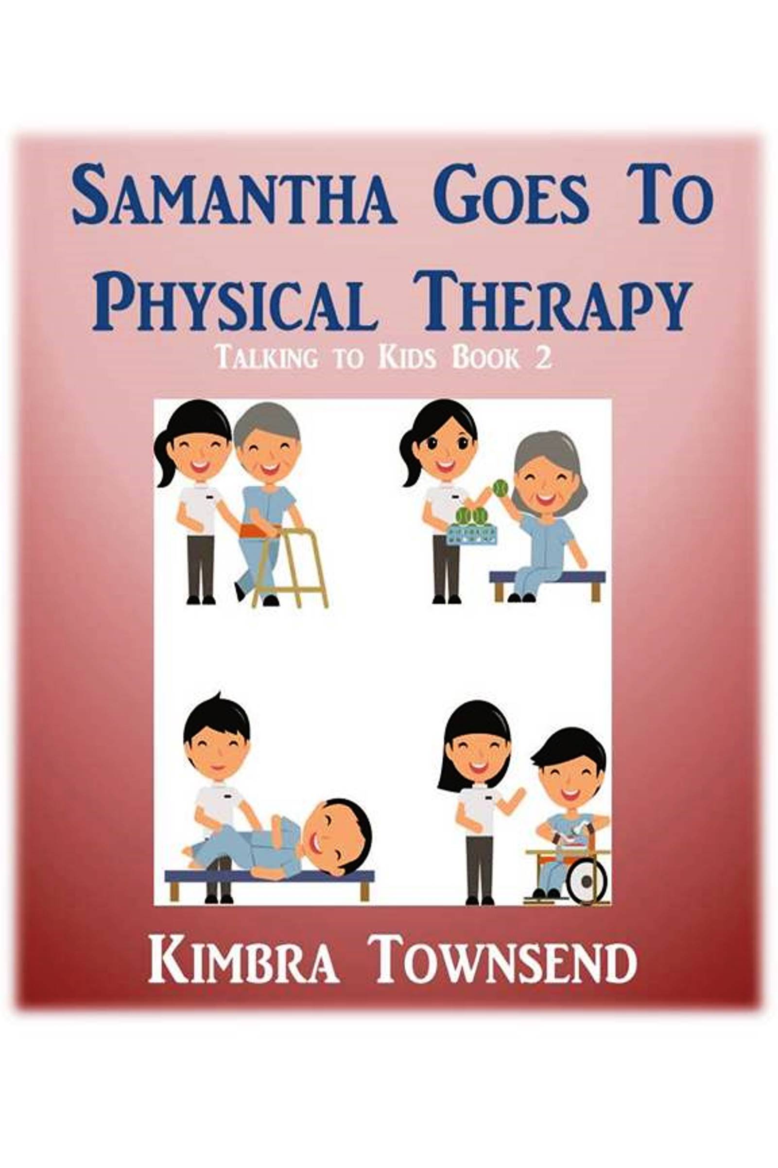 Samantha Goes To Physical Therapy smashwords.jpg