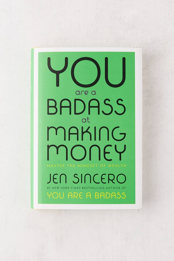 you are a badass at making money.jpg