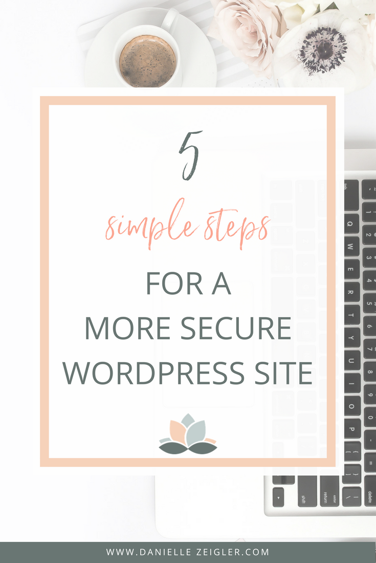 5 Simple Steps for a More Secure WordPress Website