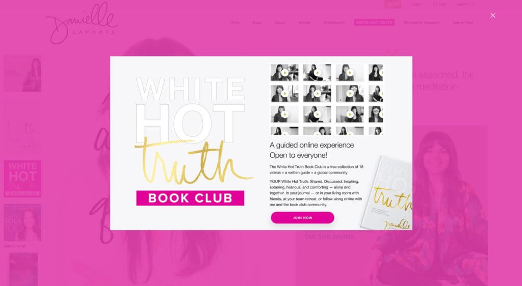 Danielle LaPorte  lays on the passion with her bold use of color, trademark font and welcoming content.