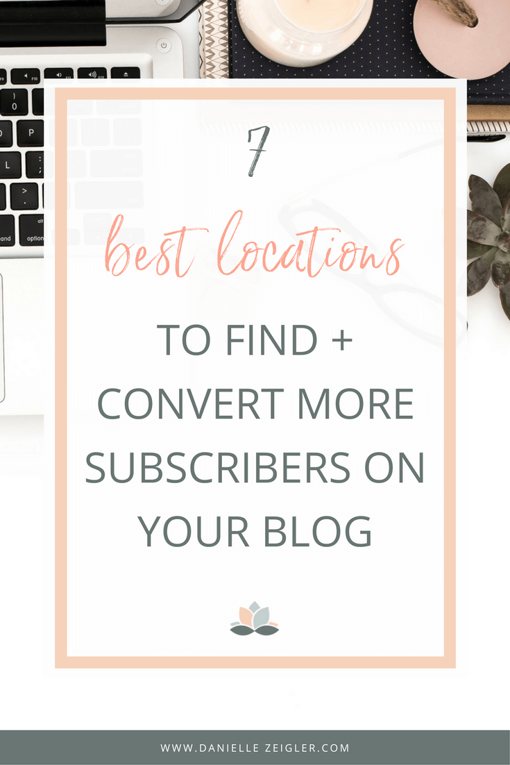 best locations to find & convert more subscribers on your blog