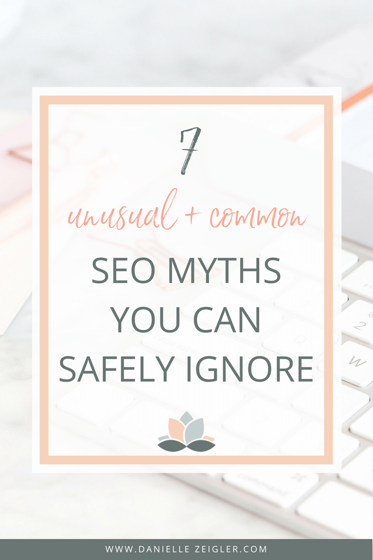7 Unusual & Common SEO Myths You Can Safely Ignore