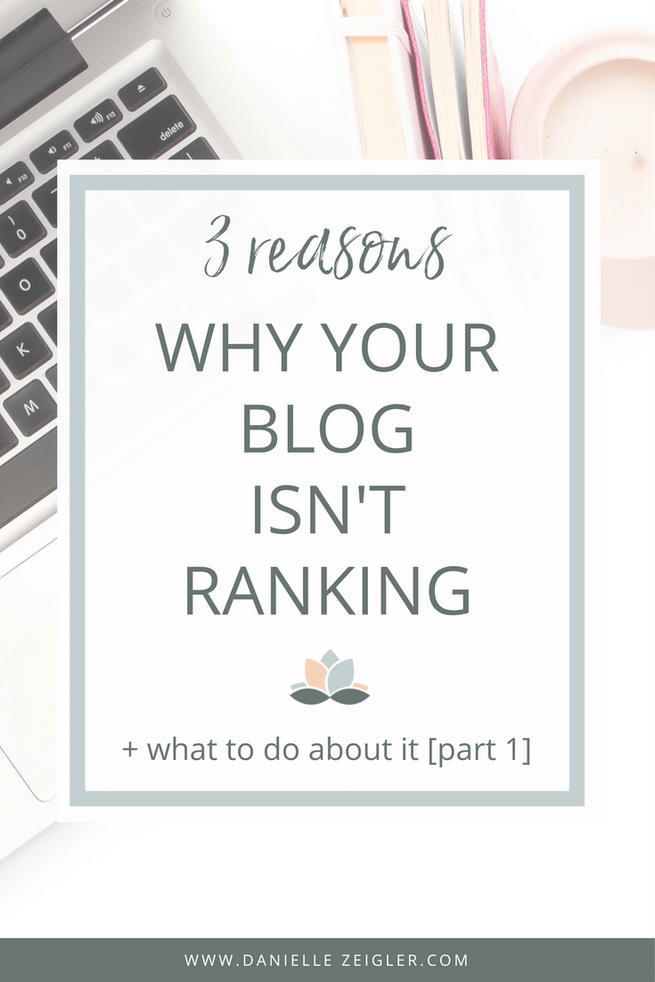 Why Your Blog Isn't Ranking in Search + What To Do About It