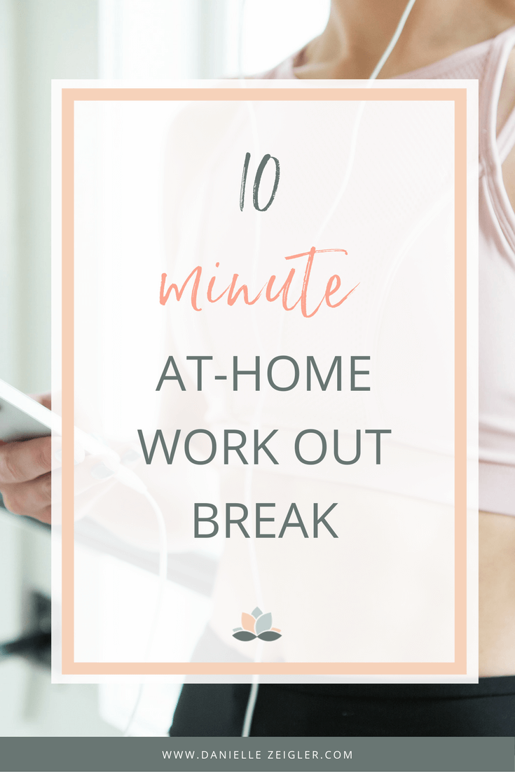 10 Minute At-Home Work Out Break for Entrepreneurs