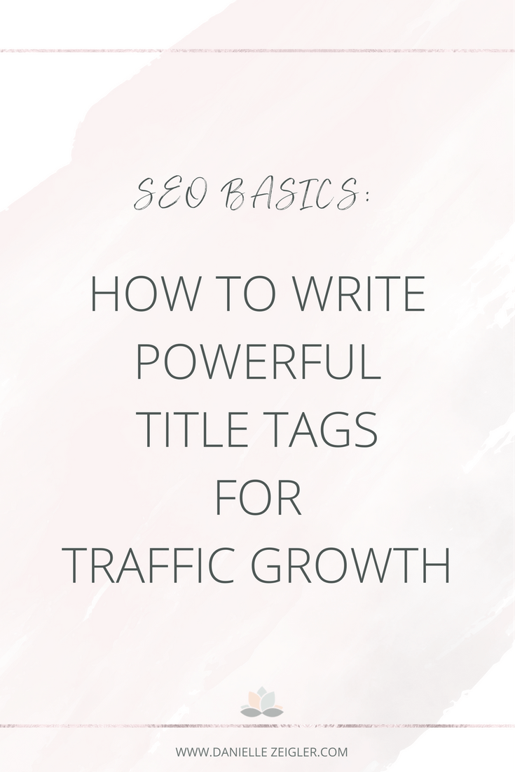 Write Title Tags for Traffic Growth | SEO Basics for Blogging