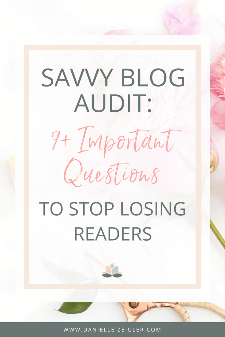 blog audit: 7+ questions to improve your site & content