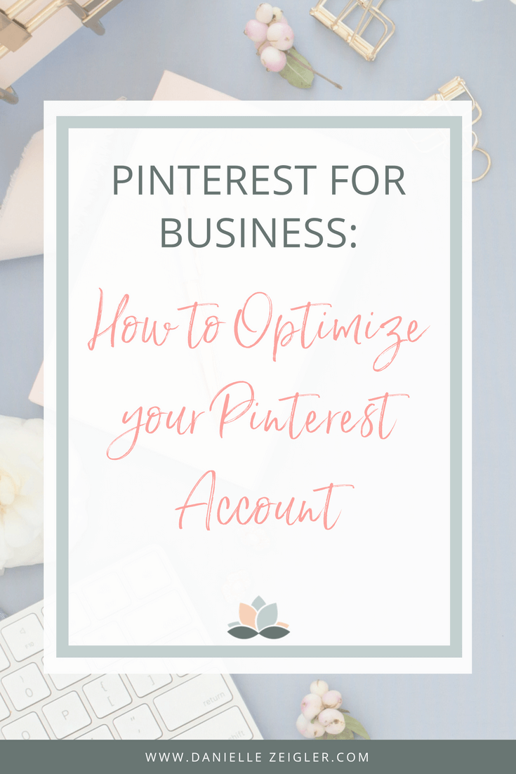 HOW TO Optimize your Pinterest account for business