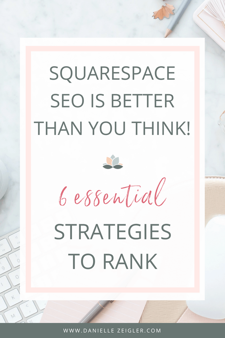 Squarespace SEO is Better Than You Think: 6 Essential Strategies to Rank
