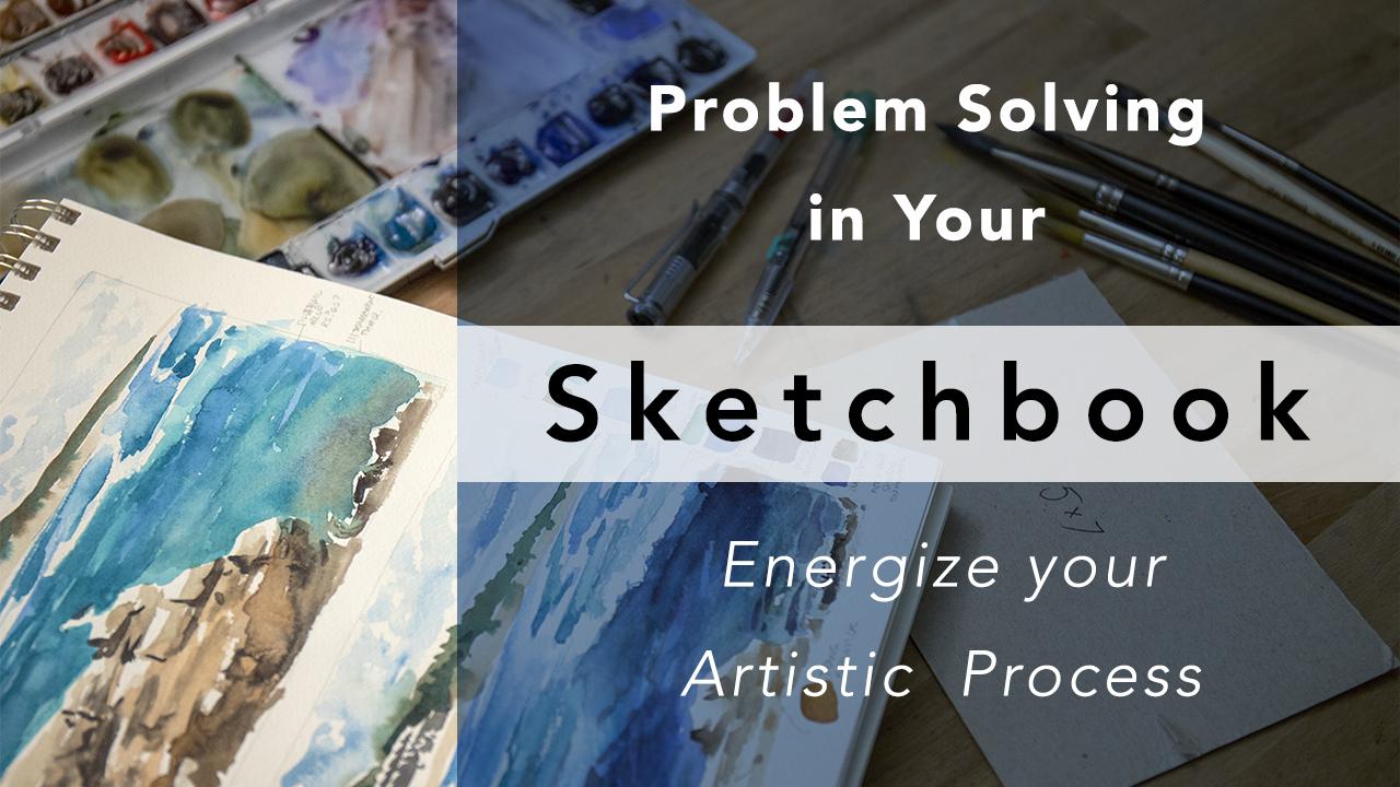 Problem Solving in your Sketchbook