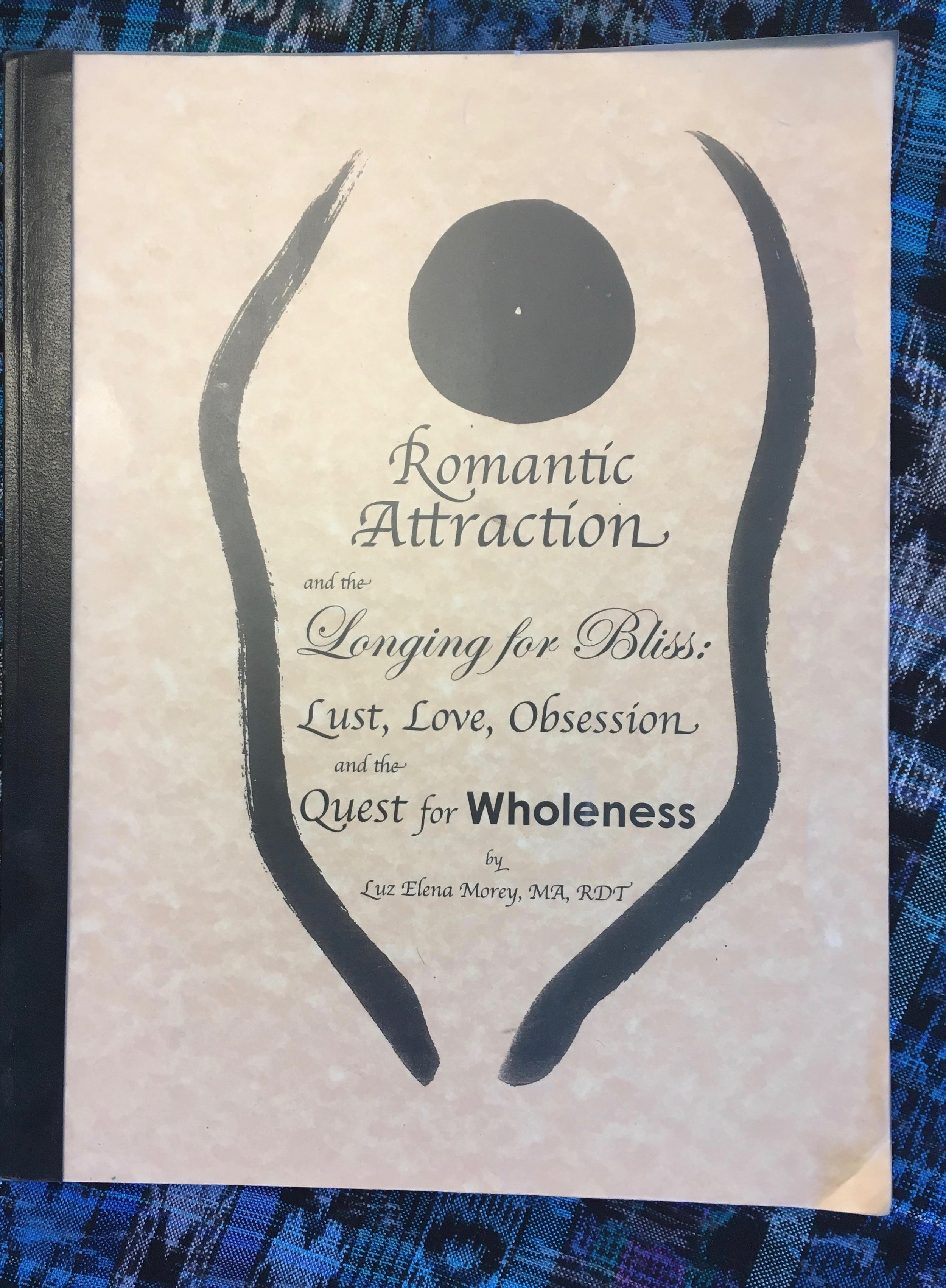, Romantic Atraction and the Longing for Bliss Luz Elena Morey 2.jpg