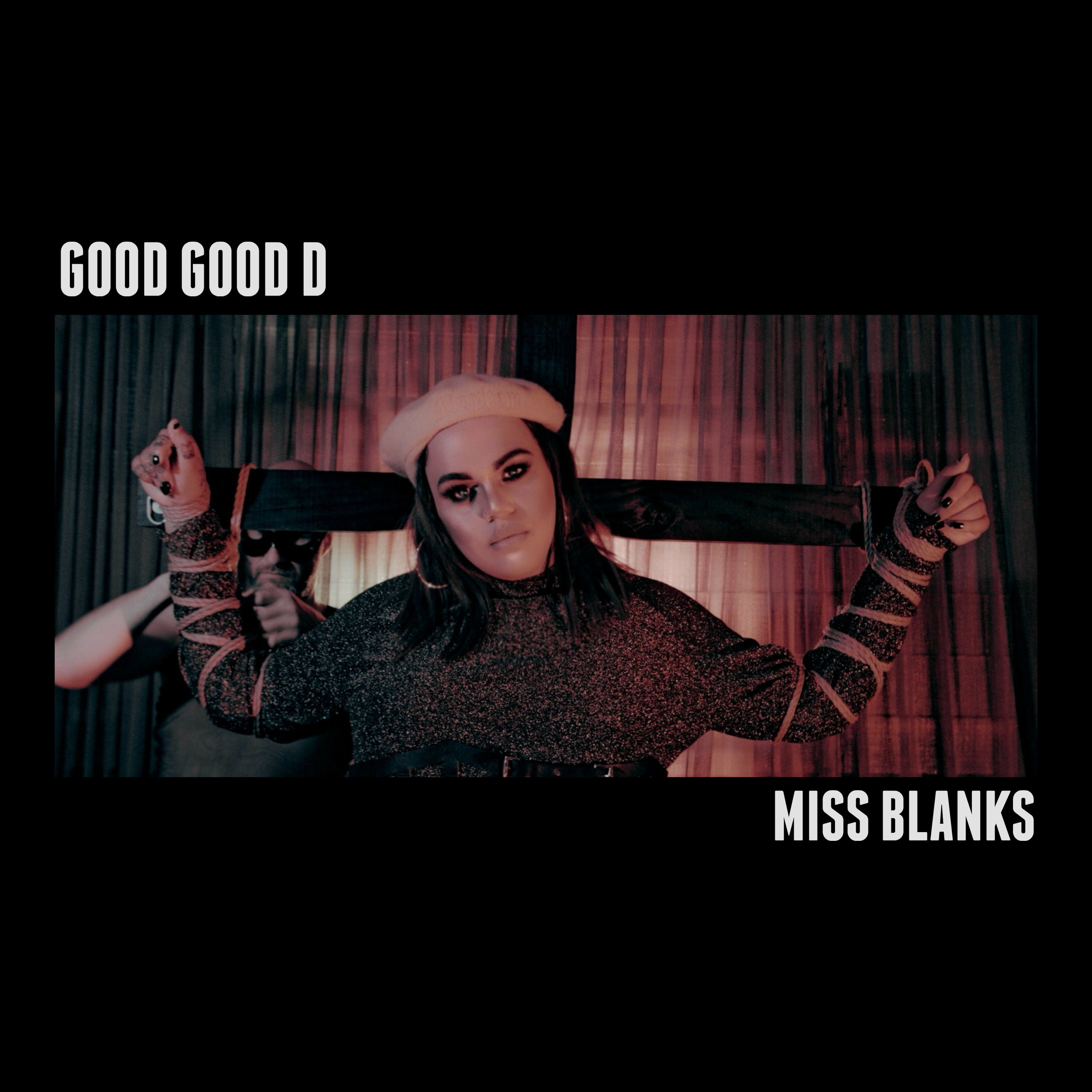 MISS BLANKS - GOOD GOOD D