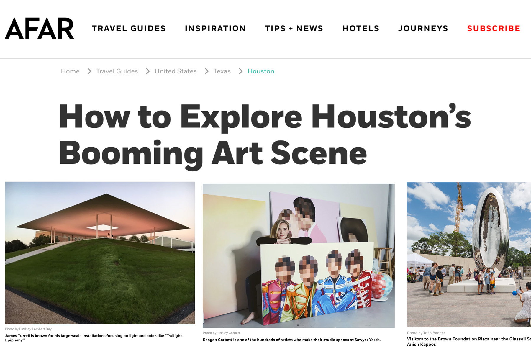 AFAR: How to Explore Houston's Booming Art Scene - When you think about great art cities in the United States, New York, Los Angeles, San Francisco, and Miami probably come to mind. But Houston is home to a robust arts scene of its own, with everything from colorful graffiti parks to modern museums. If that comes as a surprise, you're not alone.Lindsay Lambert Day | March 2019