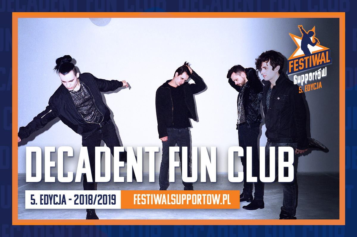 Decadent Fun Club - Festiwal Supportów