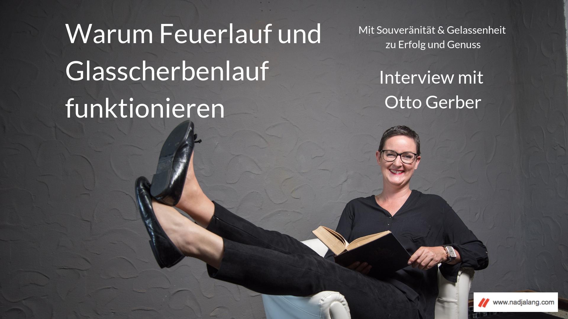 017 Interview mit Otto Gerber - Feuerlauf.jpg