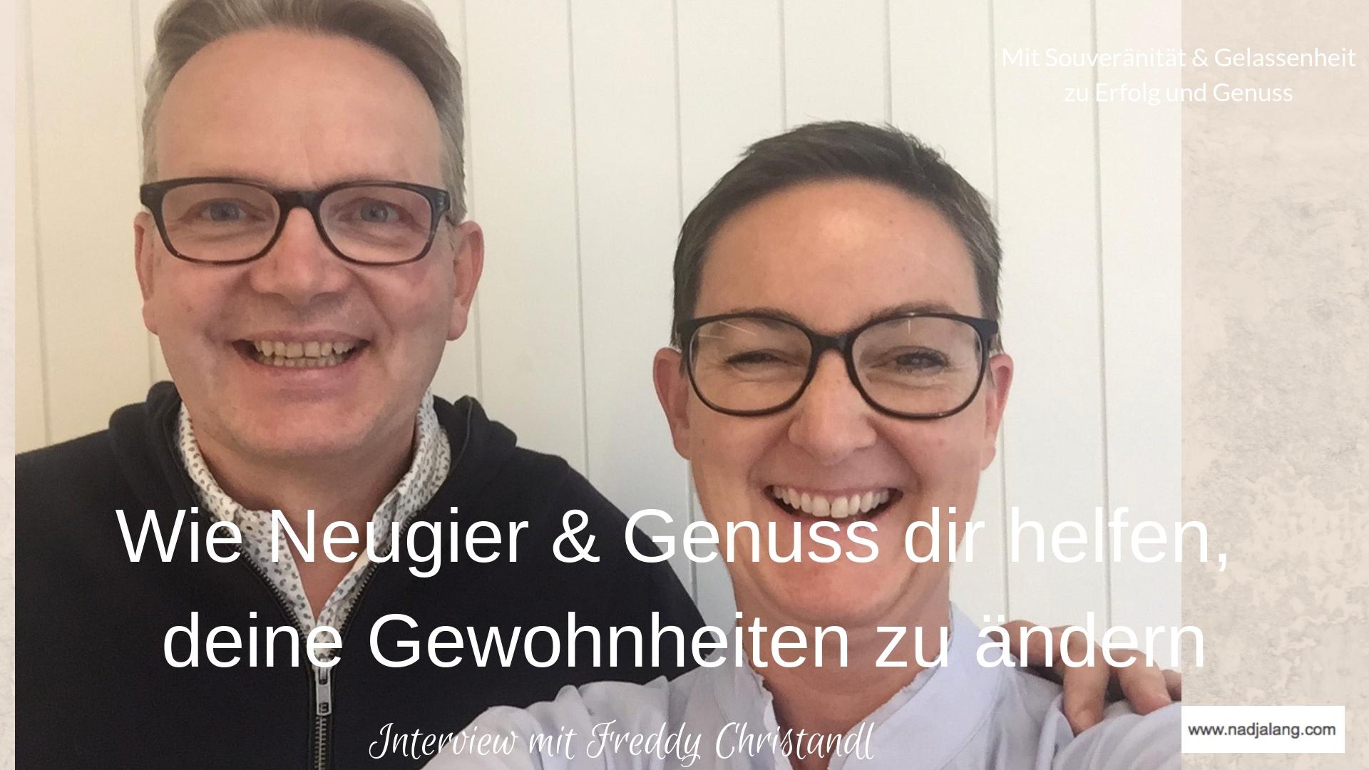 #043 Interview Freddy Christandl - Wie Neugier & Genuss dir helfen.jpg