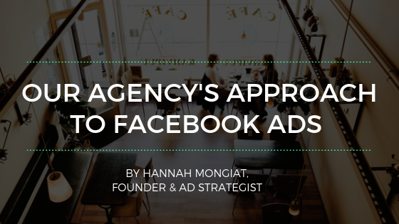 Our Agency's Approach to Facebook Ads